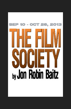 The Film Society, Theatre Row/Clurman Theatre, NYC Show Poster