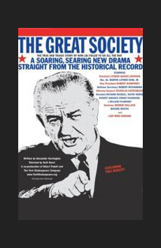 The Great Society,, NYC Show Poster