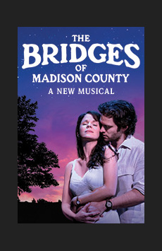 The Bridges of Madison County, Schoenfeld Theatre, NYC Show Poster
