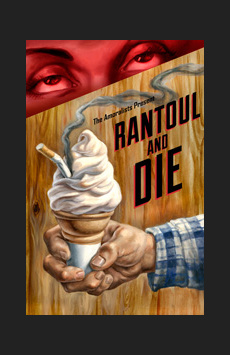 Rantoul and Die, Cherry Lane Theatre, NYC Show Poster