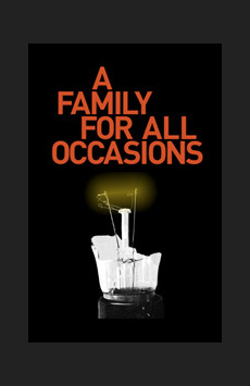 A Family For All Occasions,, NYC Show Poster