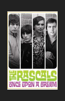 The Rascals: Once Upon a Dream,, NYC Show Poster