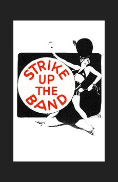 Strike Up the Band, The Lion Theatre (Theatre Row), NYC Show Poster