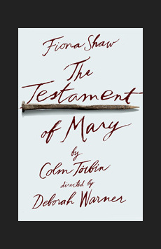 The Testament of Mary,, NYC Show Poster