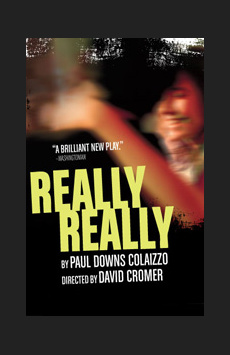 Really Really, Lucille Lortel Theatre, NYC Show Poster