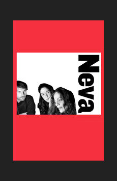 Neva, Joseph Papp Public Theater/Anspacher Theater		, NYC Show Poster
