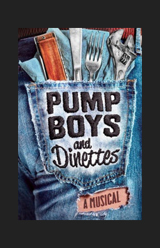 Pump Boys and Dinettes, Circle In The Square Theatre, NYC Show Poster