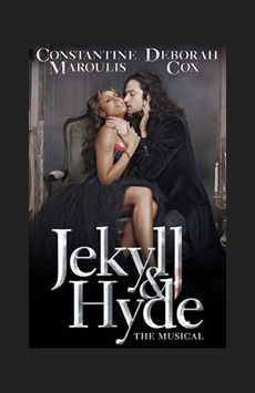 Jekyll & Hyde , Marquis Theatre, NYC Show Poster
