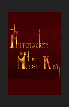 The Nutcracker and the Mouse King, The Beckett Theatre (Theatre Row), NYC Show Poster
