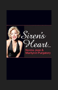 Siren's Heart: The Marilyn Monroe Musical, Actors Temple Theatre, NYC Show Poster