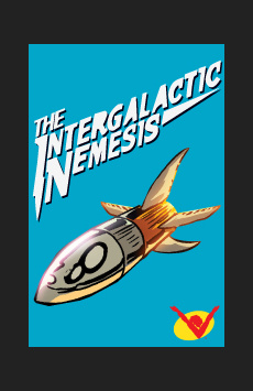 The Intergalactic Nemesis, New Victory Theatre, NYC Show Poster