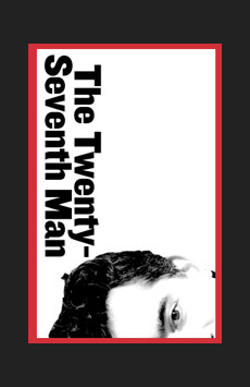 The Twenty-Seventh Man, Joseph Papp Public Theater/Martinson Theater, NYC Show Poster