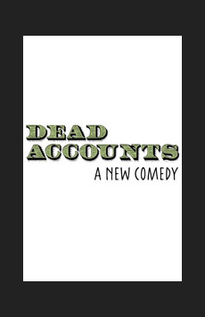 Dead Accounts, Music Box Theatre, NYC Show Poster