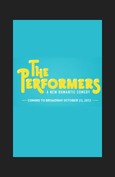 The Performers, Longacre Theatre, NYC Show Poster