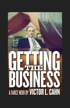 Getting the Business, Theatre Row/Clurman Theatre, NYC Show Poster