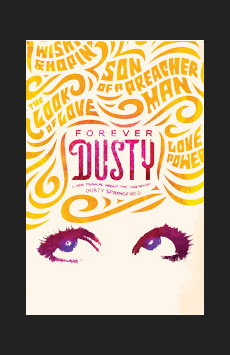 Forever Dusty, New World Stages - Stage Five, NYC Show Poster
