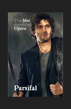 Metropolitan Opera: Parsifal, The Metropolitan Opera, NYC Show Poster