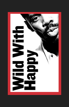Wild With Happy, Joseph Papp Public Theater - LuEsther Hall, NYC Show Poster