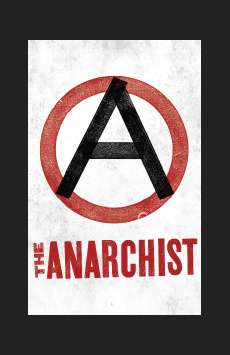 The Anarchist,, NYC Show Poster
