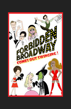 Forbidden Broadway Comes Out Swinging!, Davenport Theatre, NYC Show Poster