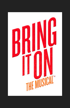 Bring It On: The Musical, St. James Theatre, NYC Show Poster
