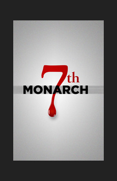 7th Monarch, Theatre Row/Acorn Theatre, NYC Show Poster