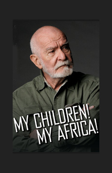 My Children! My Africa!, Romulus Linney Courtyard Theatre at The Pershing Square Signature Center, NYC Show Poster