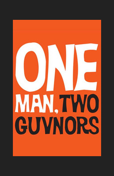 One Man, Two Guvnors,, NYC Show Poster