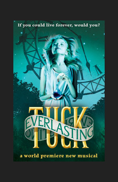 Tuck Everlasting,, NYC Show Poster
