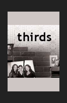 Thirds, The Lion Theatre (Theatre Row), NYC Show Poster