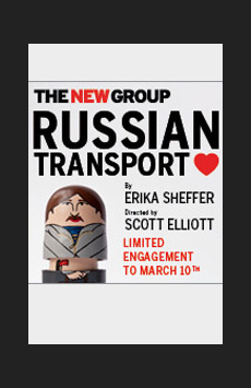 Russian Transport, Theatre Row/Acorn Theatre, NYC Show Poster