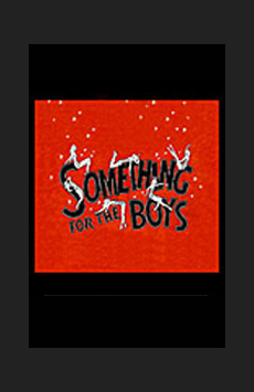 Something For the Boys, The Lion Theatre (Theatre Row), NYC Show Poster