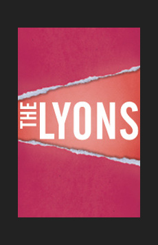 The Lyons, Cort Theatre, NYC Show Poster