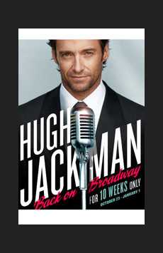Hugh Jackman, Back on Broadway, Broadhurst Theatre, NYC Show Poster