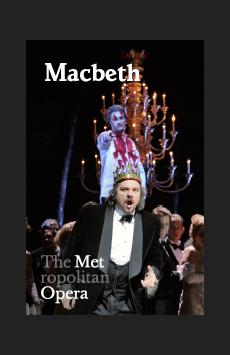 Metropolitan Opera: Macbeth, The Metropolitan Opera, NYC Show Poster