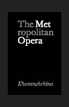 Metropolitan Opera: Khovanshchina, The Metropolitan Opera, NYC Show Poster