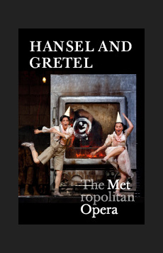 Metropolitan Opera: Hansel and Gretel, The Metropolitan Opera, NYC Show Poster