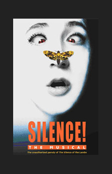 Silence! The Musical, Elektra Theatre, NYC Show Poster