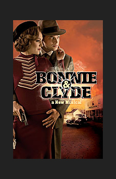 Bonnie & Clyde, Schoenfeld Theatre, NYC Show Poster