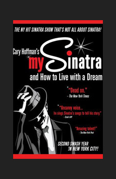 My Sinatra, Ha! Midtown Theatre, NYC Show Poster