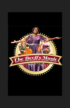 The Devil's Music: The Life and Blues of Bessie Smith, St. Luke's Theatre, NYC Show Poster