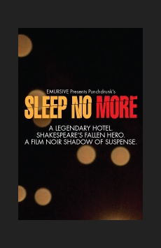 Sleep No More,, NYC Show Poster