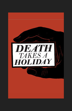 Death Takes a Holiday,, NYC Show Poster