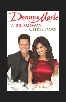 Donny & Marie: A Broadway Christmas, Marquis Theatre, NYC Show Poster