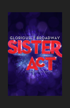 Sister Act, Broadway Theatre, NYC Show Poster