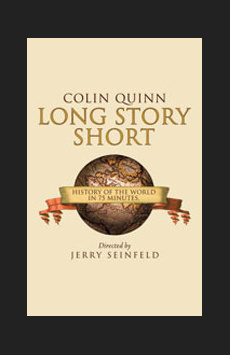 Colin Quinn: Long Story Short, The Hayes Theater, NYC Show Poster