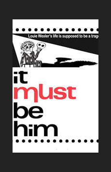 It Must Be Him, Peter Jay Sharp Theater, NYC Show Poster