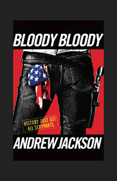 Bloody Bloody Andrew Jackson,, NYC Show Poster