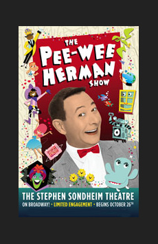 The Pee-wee Herman Show ,, NYC Show Poster