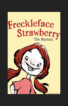 Freckleface Strawberry, New World Stages - Stage Five, NYC Show Poster